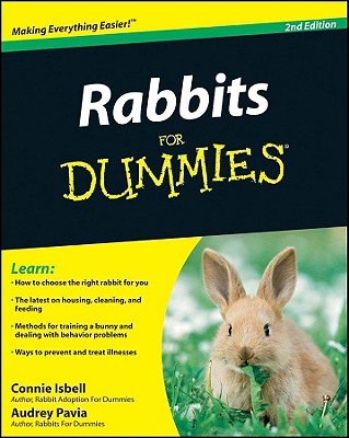 Rabbits for Dummies By Isbell, Connie/ Pavia, Audrey